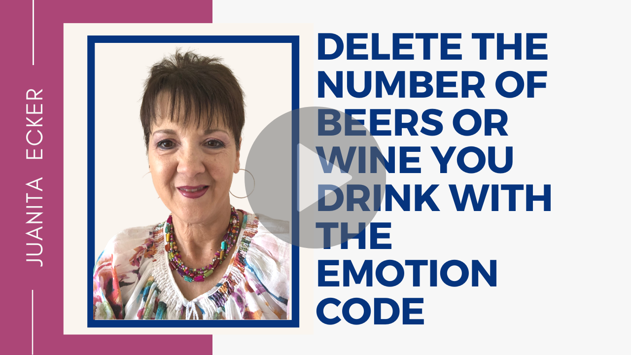 Reduce your Consumption of Alcohol with the Emotion Code